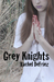 Grey Knights by Rachel DeFriez