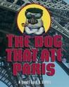 The Dog That Ate Paris