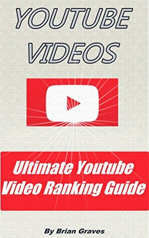Youtube Videos Ultimate Youtube Video Ranking Guide