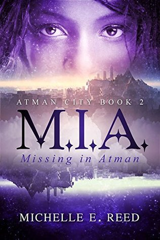 M.I.A. (Missing. In. Atman.): Volume 2 (Atman City)