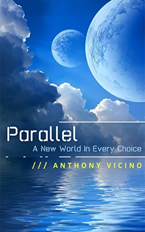 Parallel by Anthony Vicino