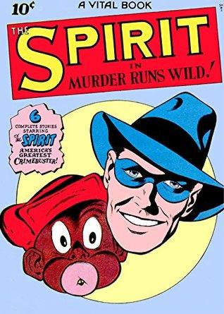 The Spirit, Number 3, Murder Runs Wild