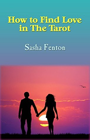 How to Find Love in the Tarot
