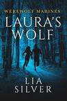 Laura's Wolf (Werewolf Marines, # 1)