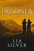 Prisoner (Werewolf Marines, #2) (Echo's Wolf, # 1)