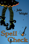 Spell Check by Julie Wright