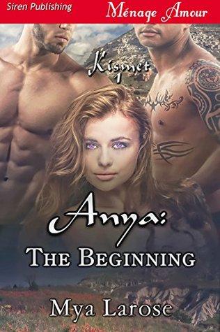 Anya: The Beginning