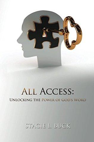 Descarga ebooks All Access: Unlocking the Power of God's Word