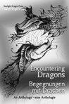 Encountering Dragons: An Anthology