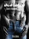 Destined (Satan's Rebels MC #2)
