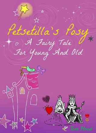 petsetilla-s-posy-a-fairy-tale-for-young-and-old-with-fifty-illustrations