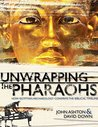 Unwrapping the Pharoahs