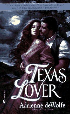 Ebook Texas Lover by Adrienne deWolfe read!