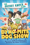 The Dyno-Mite Dog Show (The Secret Knock Club, #1)