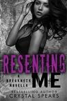 Resenting Me (Breakneck, #2.5)