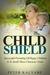 Child Shield: Mastery of Ch...