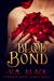 Blood Bond (Cora's Choice, #5)