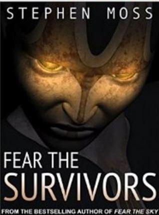 Fear the Survivors (The Fear Saga, #2)