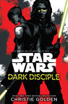 Dark Disciple by Christie Golden