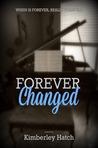 Forever Changed (Forever, #1)
