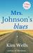 Mrs. Johnson's Blues