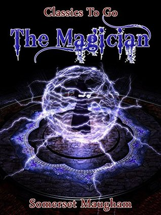 The Magician: Revised Edition of Original Version (Classics To Go Book 524)
