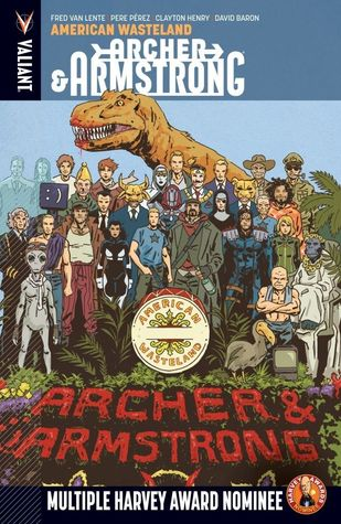 Archer & Armstrong, Volume 6