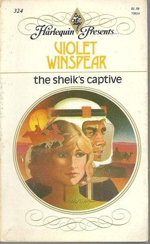 The Sheik's Captive by Violet Winspear