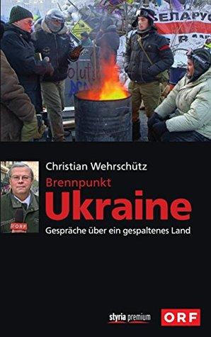Brennpunkt Ukraine: Gespräche über ein gespaltenes Land