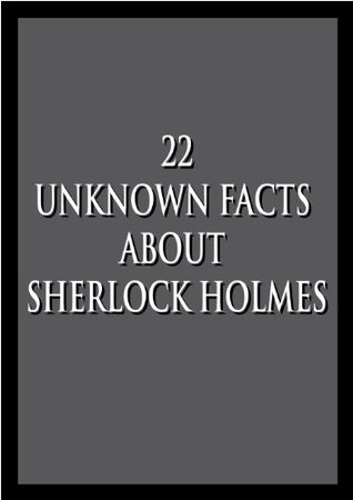22 Unknown facts about Sherlock Holmes And Sherlock Holmes: The Ultimate Collection