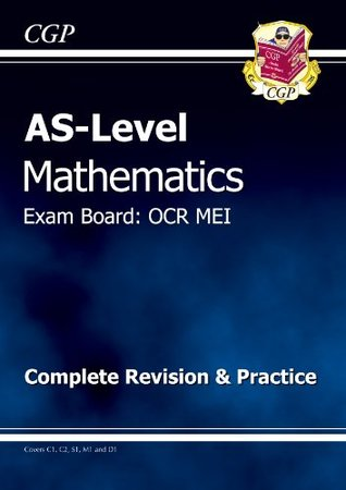 AS-Level Maths OCR MEI Complete Revision & Practice