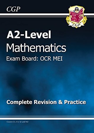 A2-Level Maths OCR MEI Complete Revision & Practice