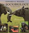 Sociobiology: The...