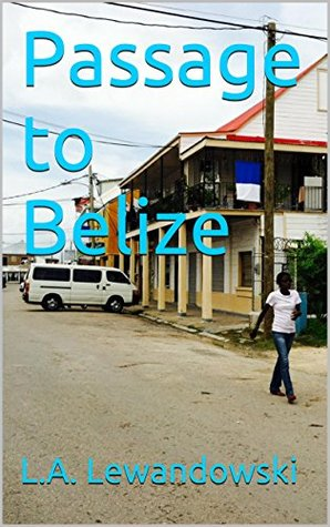 Passage to Belize