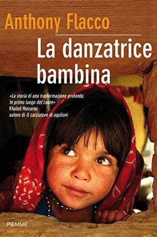 La danzatrice bambina (Bestseller)