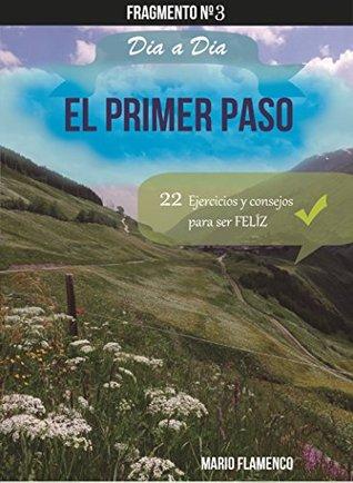 """El Primer Paso """"Fragmento n°3"""" (Creer Día A Día nº 2)"""