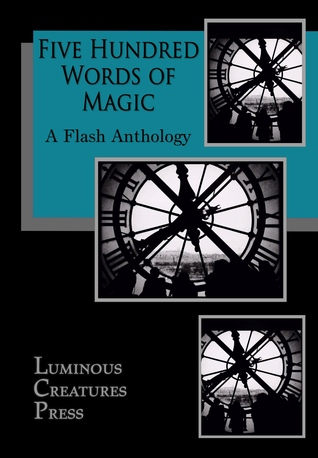 Five Hundred Words of Magic