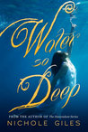 Water So Deep (Water So Deep, #1)