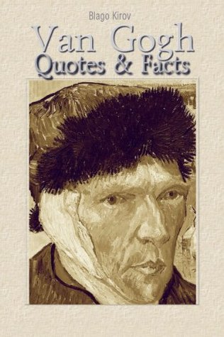 Van Gogh: Quotes & Facts