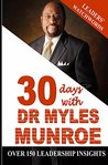 Leaders' Watchwords: 30 day with Dr. Myles Munroe
