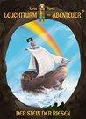 Leuchtturm der Abenteuer 05. Der Stein der Riesen by Karim Pieritz