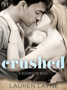 Crushed by Lauren Layne