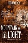 Mountain of Light (Burton and Wren Book 1)