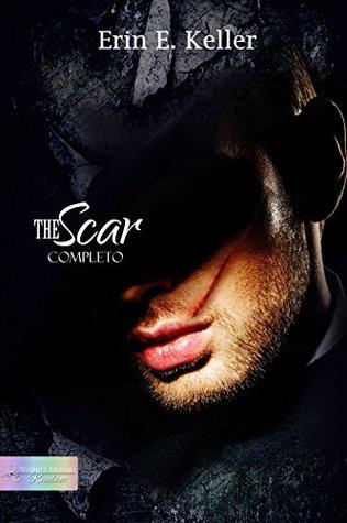 The Scar by Erin E. Keller