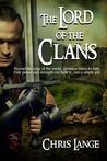 The Lord of the Clans by Chris Lange