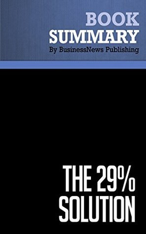 Summary: The 29% Solution - Ivan Misner and Michelle Donovan: 52 Weekly Networking Success Strategies