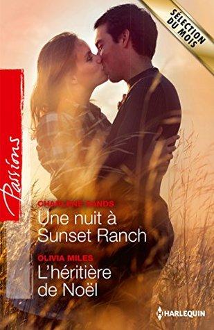 Ebook Une nuit à Sunset Ranch / L'héritière de Noël by Charlene Sands PDF!