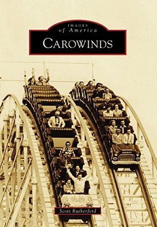 Carowinds (Images of America: North Carolina)