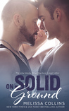 On Solid Ground by Melissa  Collins