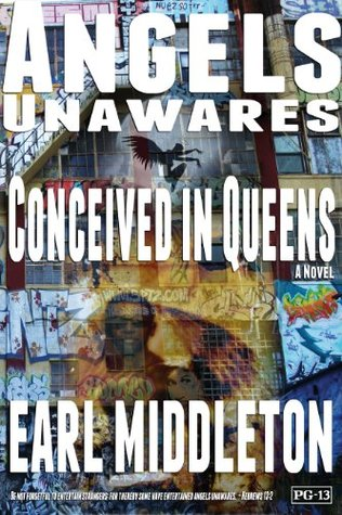 Angels Unawares: Conceived in Queens